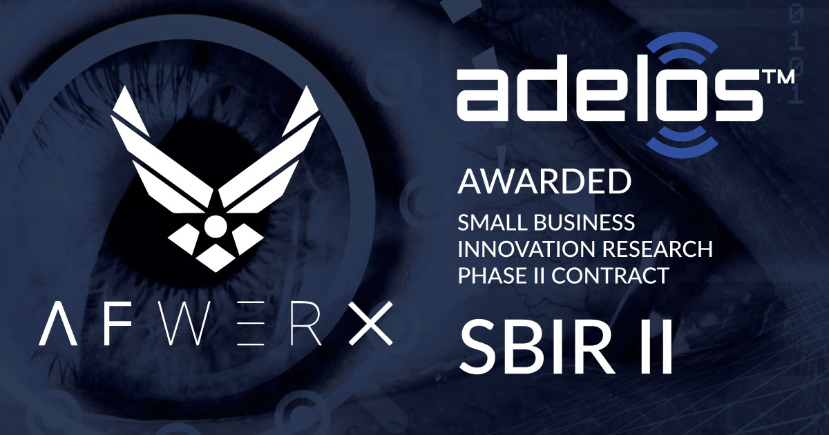 AFWERX Awards Adelos with Phase II Small Business Innovation Research Contract